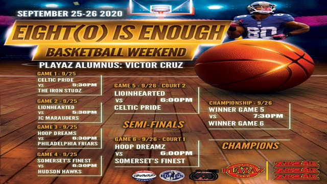 Eight(O) Is Enough Basketball Weekend