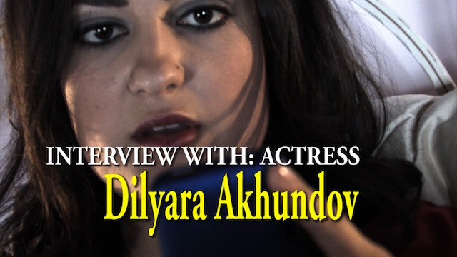 Interview Dilyara Akhundov