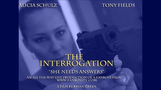 The Interrogation [Short Film]