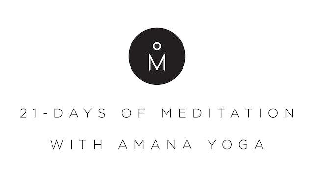 21-Days of Meditation with Amana Yoga