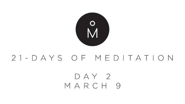 21-Day Meditation - Day 2