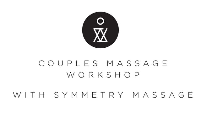Amana Live 2/14: Partner Massage Workshop w/ Symmetry Massage