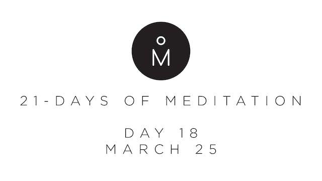 21-Day Meditation - Day 18