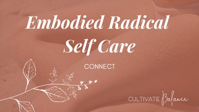 Embodied Radical Self Care