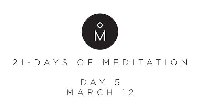 21-Day Meditation - Day 5