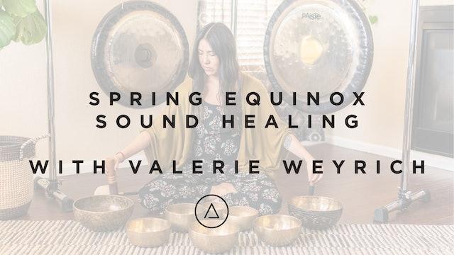 Spring Equinox Sound Healing with Valerie Weyrich