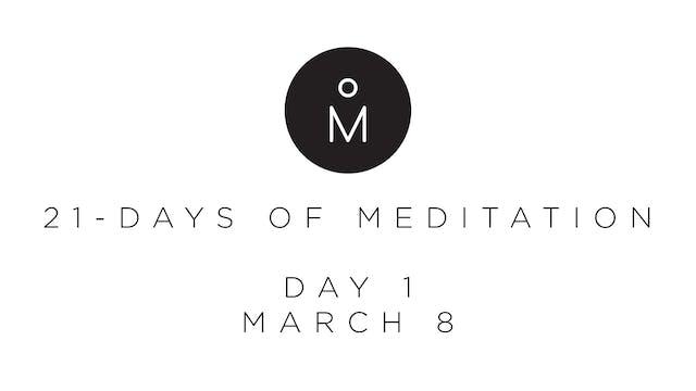 21-Day Meditation - Day 1