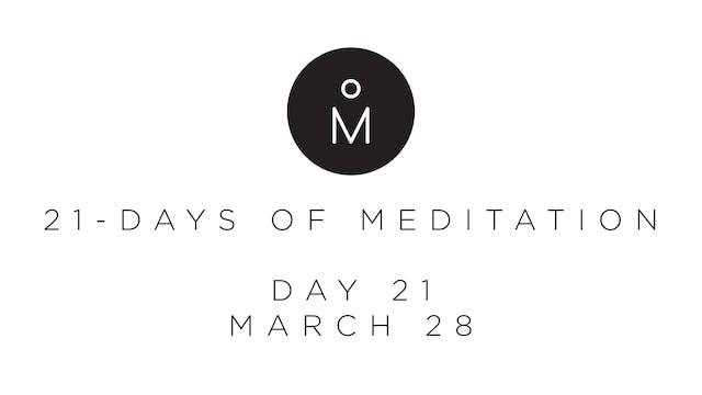 21-Day Meditation - Day 21