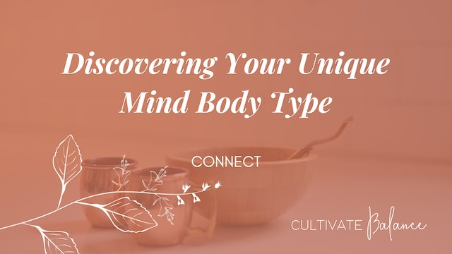 Get Yourself | Discovering Your Unique Mind Body Type