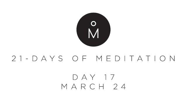 21-Day Meditation - Day 17