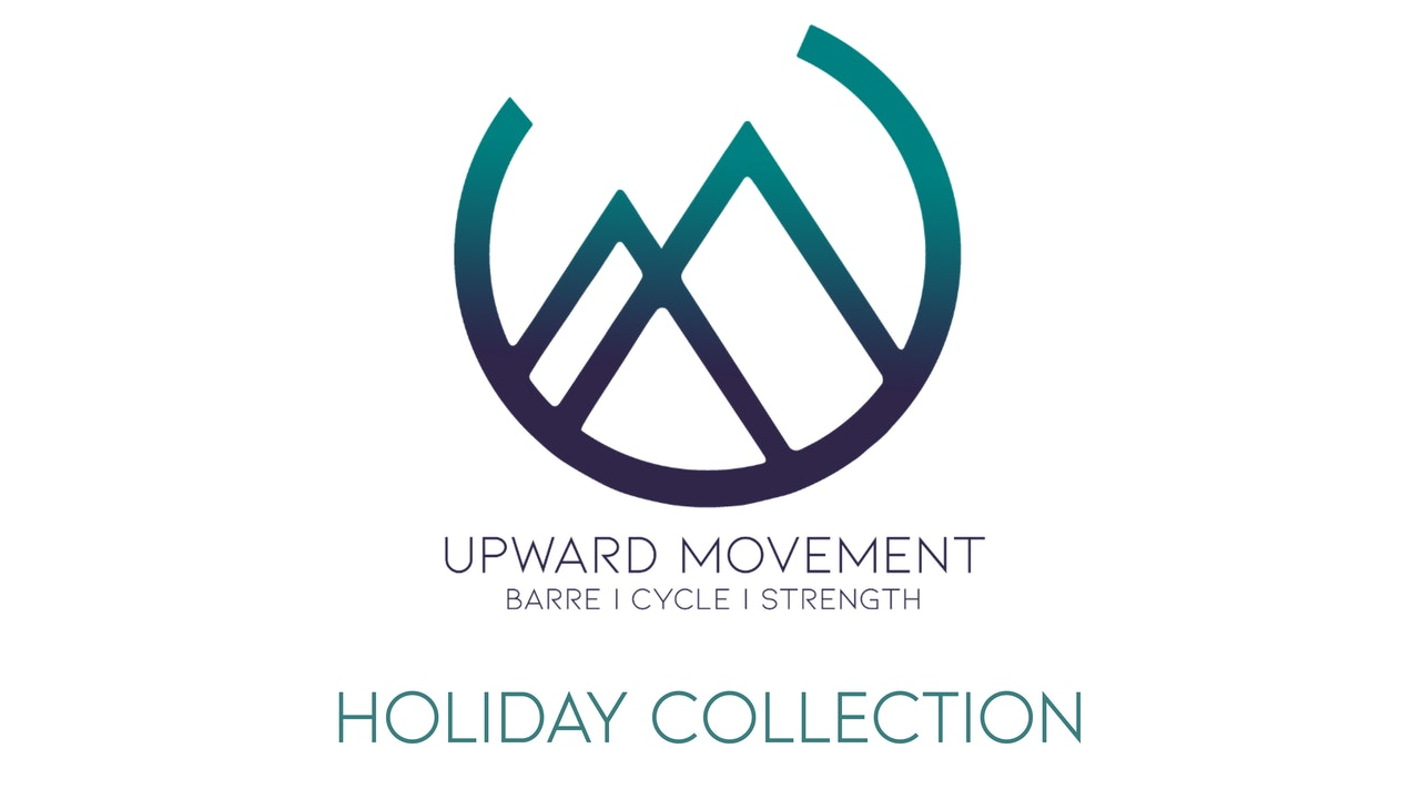 Upward Movement Holiday Collection