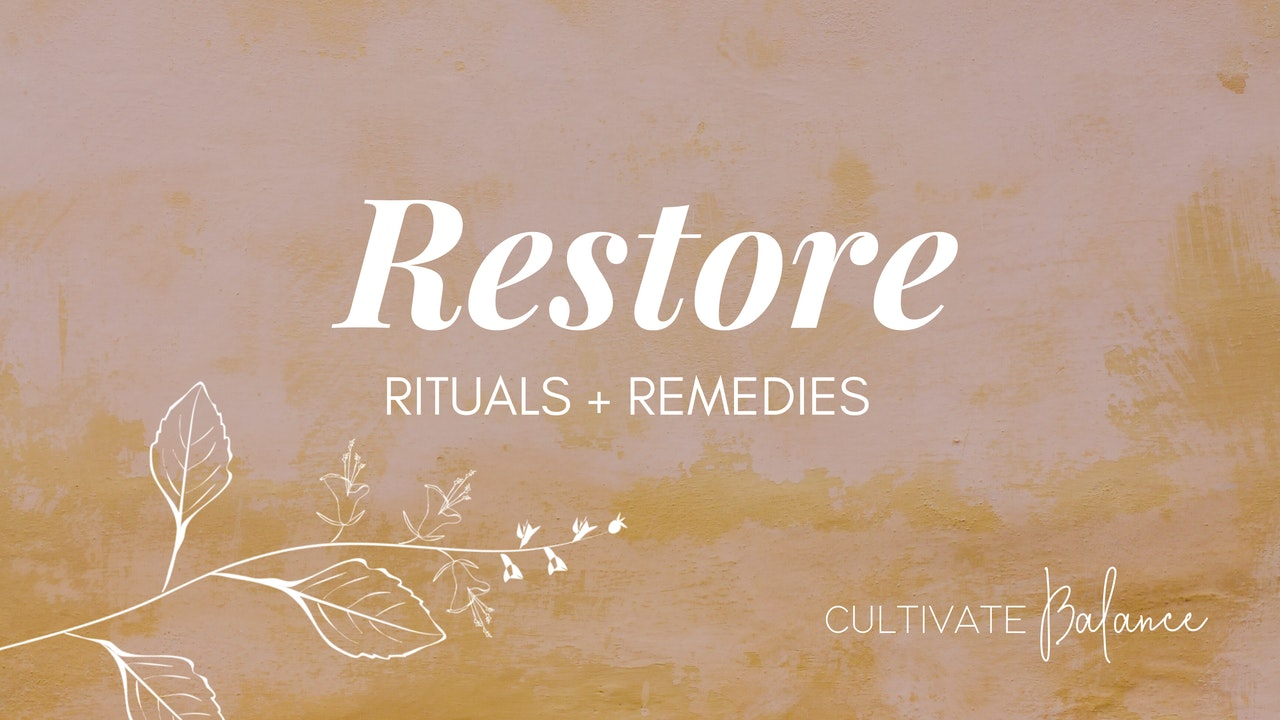 Restore with Cultivate Balance