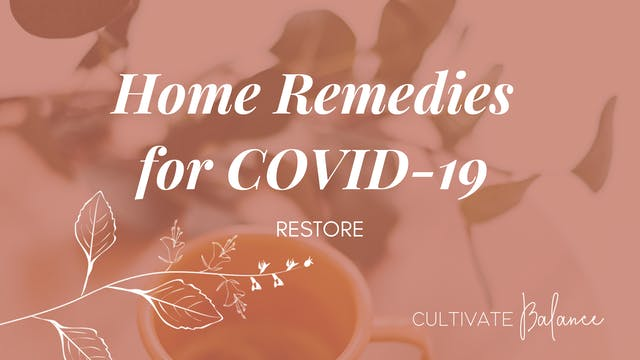 Home Remedies for Symptoms of COVID-19