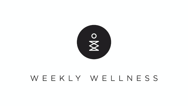 Weekly Guide to Extraordinary Wellness