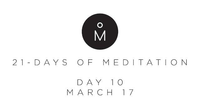 21-Day Meditation - Day 10