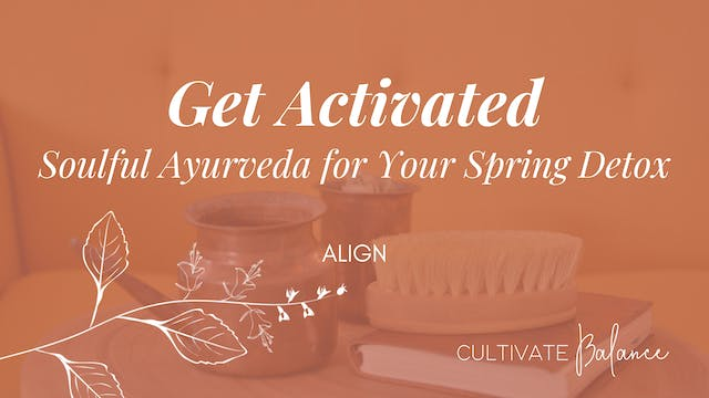 Get Activated Soulful Ayurveda for yo...