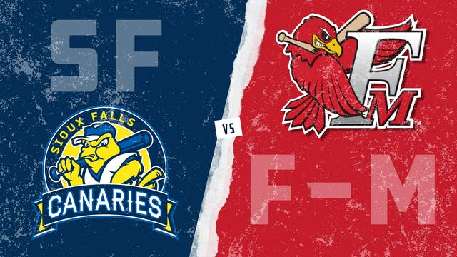 Sioux Falls vs. Fargo-Moorhead (6/18/21)