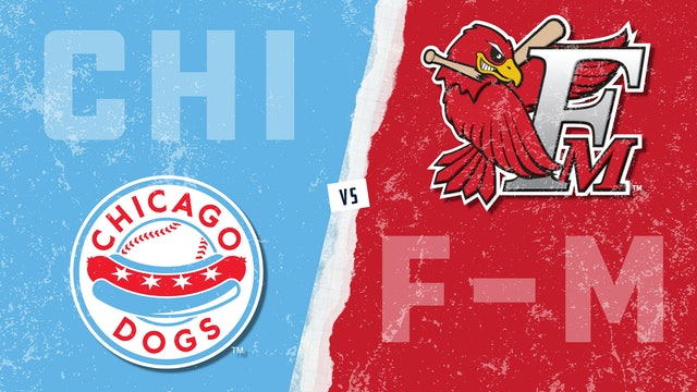 Chicago vs. Fargo-Moorhead (6/22/21)