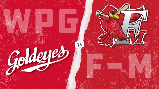 Winnipeg vs. Fargo-Moorhead (6/30/21)