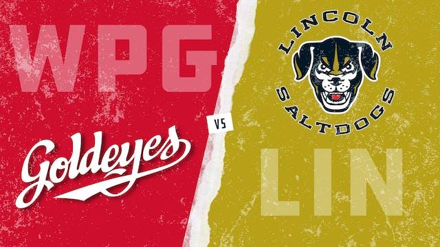Winnipeg vs. Lincoln (7/31/21)