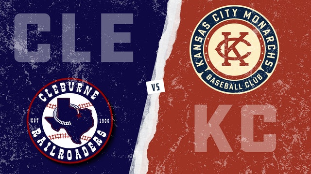 Cleburne vs. Kansas City (5/29/21)