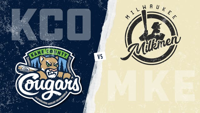 Kane County vs. Milwaukee (6/18/21)