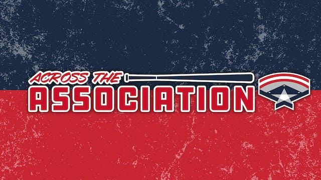 Across the Association - Week #16 (8/...