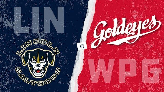 Lincoln vs. Winnipeg - Game 2 (7/13/21)