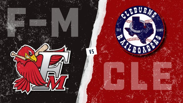 Fargo-Moorhead vs. Cleburne (5/20/21)