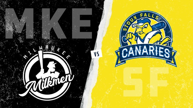 Milwaukee vs. Sioux Falls (6/17/21) - Part 2