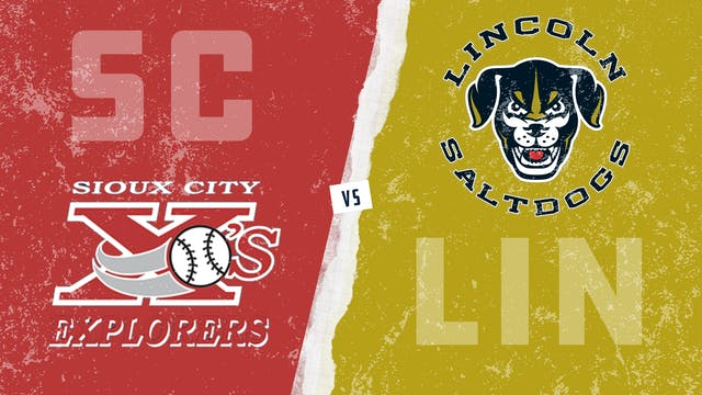 Sioux City vs. Lincoln (6/22/21)