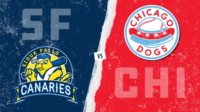 Sioux Falls vs. Chicago (8/6/21) - Pa...