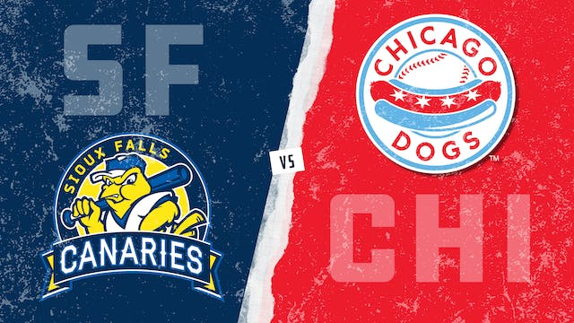 Sioux Falls vs. Chicago (8/8/21)