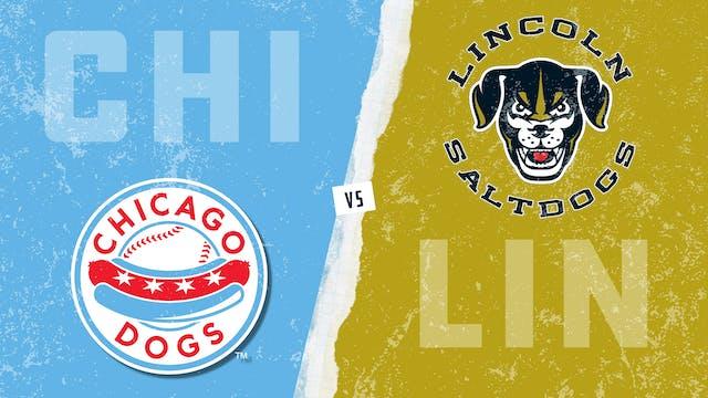 Chicago vs. Lincoln (8/18/21)
