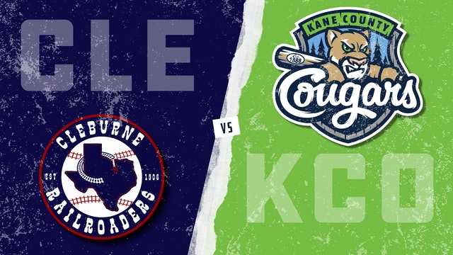 Cleburne vs. Kane County - Game 1 (7/11/21)