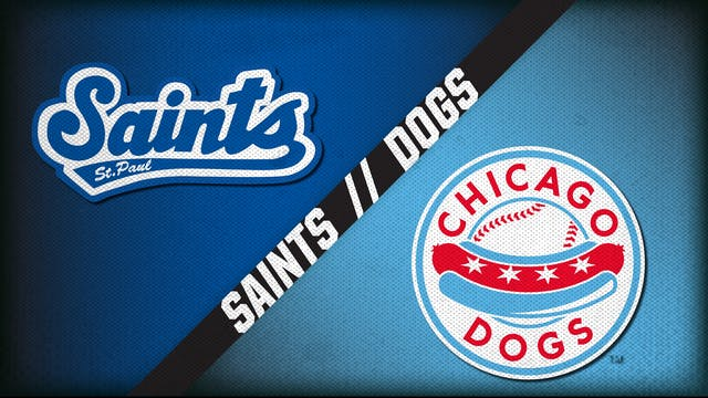 St. Paul Saints vs. Chicago Dogs (8/2...