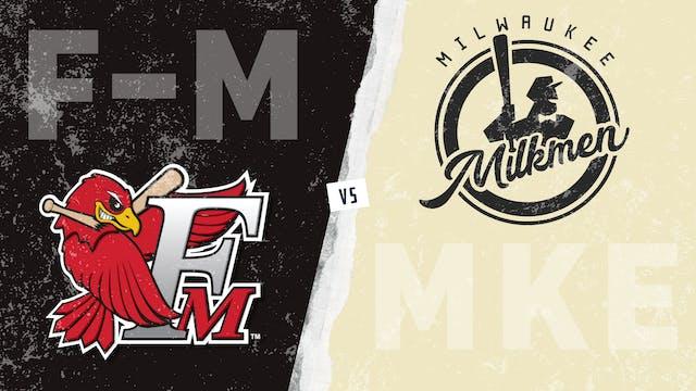 Fargo-Moorhead vs. Milwaukee (7/30/21)