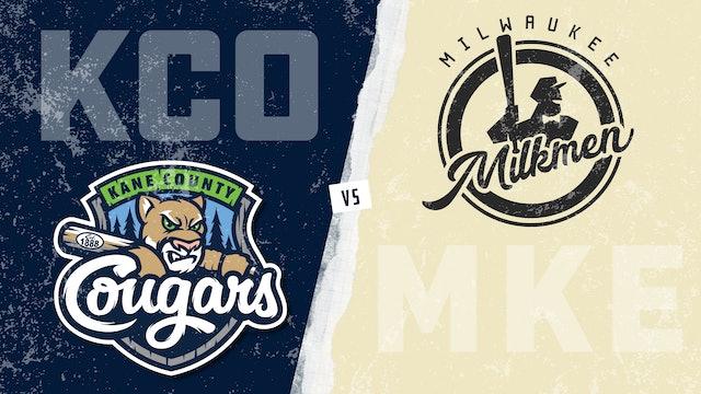 Kane County vs. Milwaukee (6/19/21) - Part 1