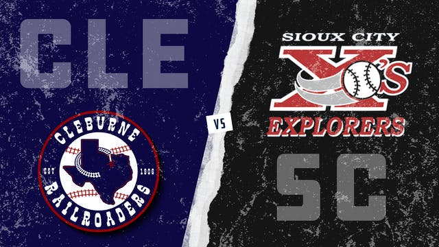 Cleburne vs. Sioux City (6/27/21)
