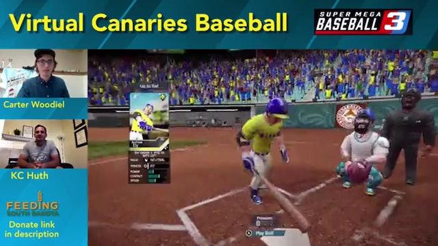 Virtual Canaries Baseball with KC Huth