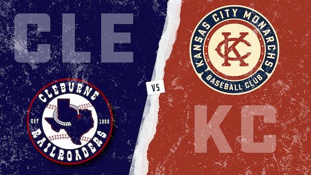 Cleburne vs. Kansas City (5/30/21)