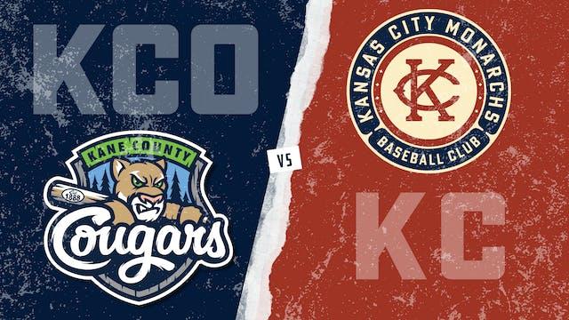 Kane County vs. Kansas City (7/17/21)