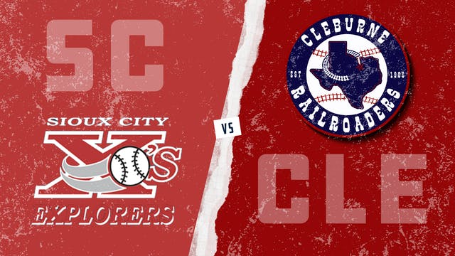 Sioux City vs. Cleburne (7/18/21)