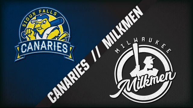 Sioux Falls vs. Milwaukee (8/4/20) - ...