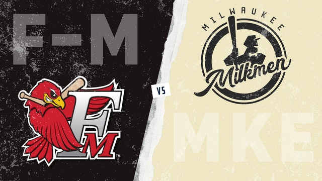 Fargo-Moorhead vs. Milwaukee (6/27/21) - Part 1