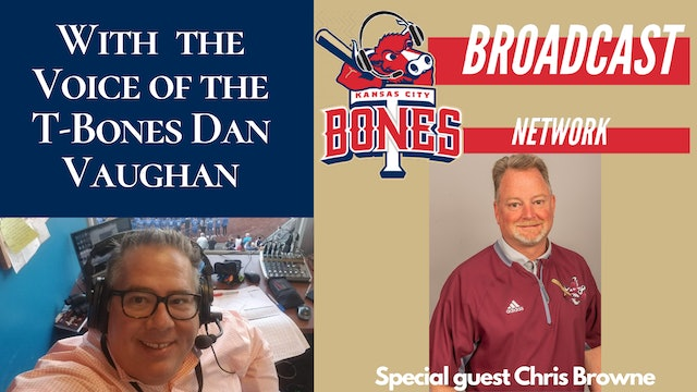 Steakhouse Bites with guest Chris Browne VP & GM of the Kansas City T-Bones
