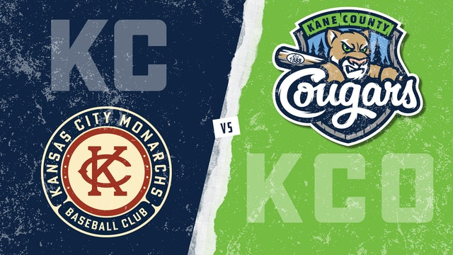 Kansas City vs. Kane County (8/24/21)