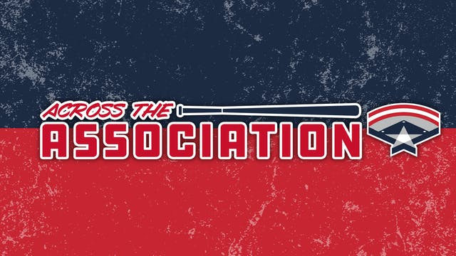 Across the Association - Week #12 (8/...