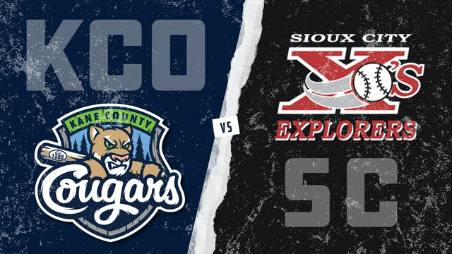 Kane County vs. Sioux City (7/3/21) -...