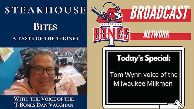 "Steakhouse Bites with Tom Wynn ""Voice..."